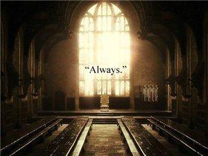 Always……